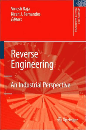 Reverse Engineering An Industrial Perspective