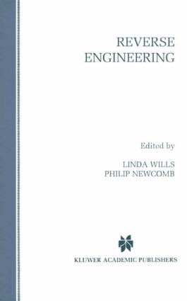 Reverse Engineering by Linda M. Wills Philip Newcomb