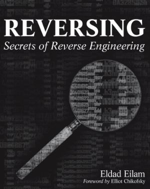 Reversing Secrets of Reverse Engineering Eldad Eilam