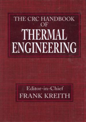 The CRC Handbook of Thermal Engineering Frank Kreith
