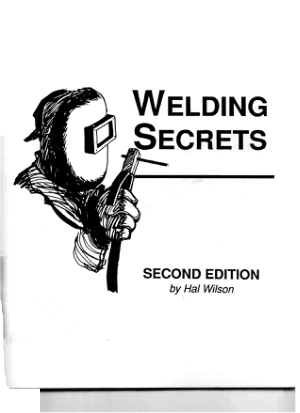 Welding secrets 2nd edition by Hal Wilson