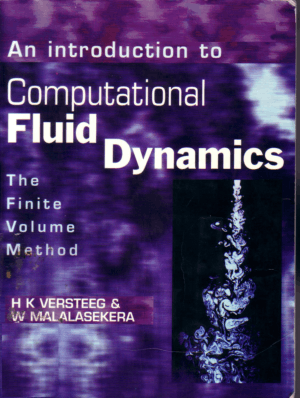 An Introduction to Computational Fluid Dynamics Versteeg H.K. Malalasekera W.