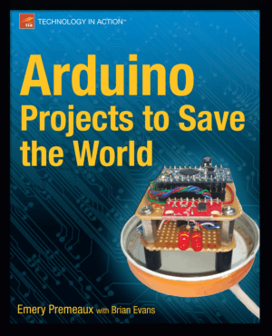 Arduino Projects to Save the World Apress