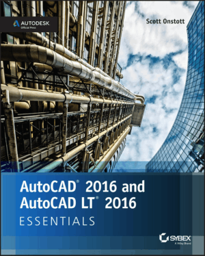 AutoCAD 2016 and AutoCAD LT 2016 Essentials_Part1