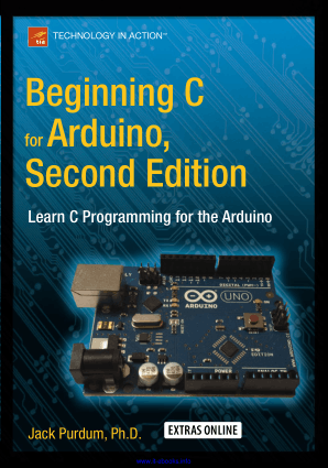 Beginning C for Arduino 2nd Edition Learn C Programming for the Arduino Apress