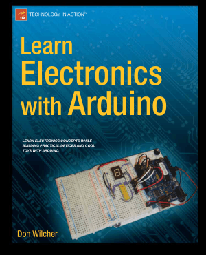 Learn Electronics with Arduino Apress