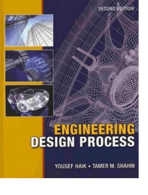 Engineering Design Process Second Edition Yousef Haik Tamer M. Shahin