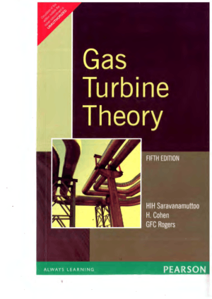 GAS TURBINE THEORY 5th edition BY HIH SARAVANAMUTTOO H. COHEN and GFC ROGERS