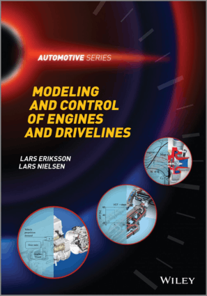 Modeling and control of engines and drivelines Lars Eriksson and Lars Nielsen
