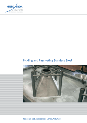 Pickling and Passivating Stainless Steel Materials and Applications Series Volume-4