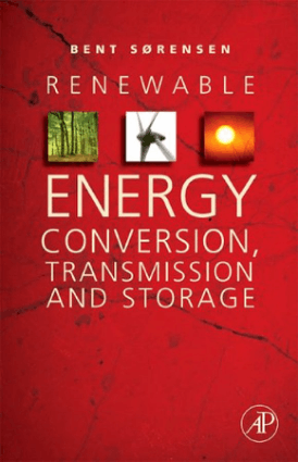 Renewable energy conversion transmission and storage bent sorensen