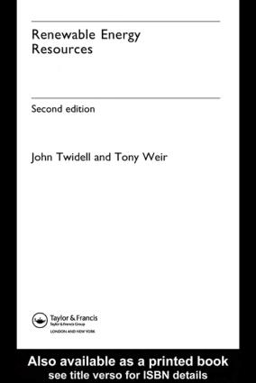 Renewable Energy Resources John Twidell Tony Weir