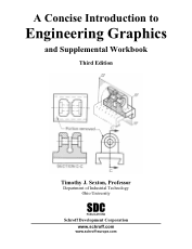 A Concise Introduction to Engineering Graphics and Supplemental Workbook Third Edition