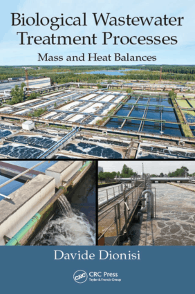 Biological Wastewater Treatment Processes Mass and Heat Balances Davide Dionisi
