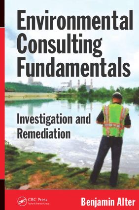 Environmental Consulting Fundamentals Investigation and Remediation