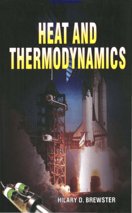 Heat and Thermodynamics Hilary. D. Brewster