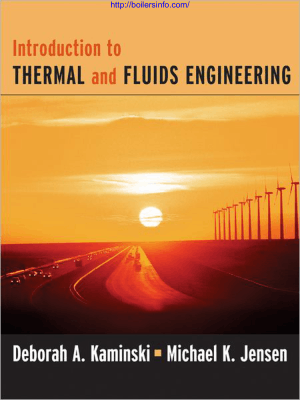 Introduction to thermal and fluids engineering deborah a. kaminski michael k. jensen
