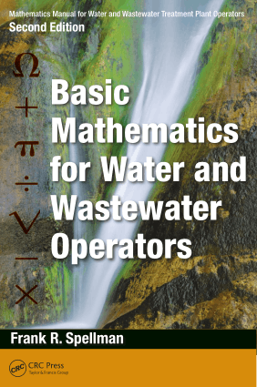 Mathematics Manual for Water and Wastewater Treatment Plant Operators Second Edition Basic Mathematics for Water and Wastewater Operators