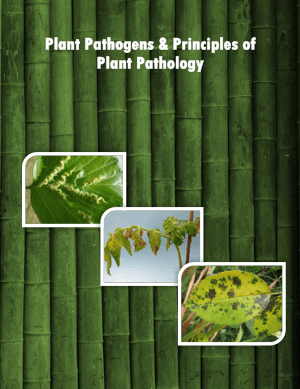 Plant Pathogens and Principles of Plant Pathology