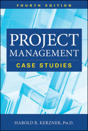 Project Management Case Studies 4th edition