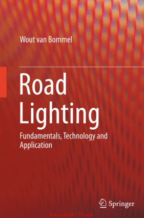 Road Lighting Fundamentals Technology and Application