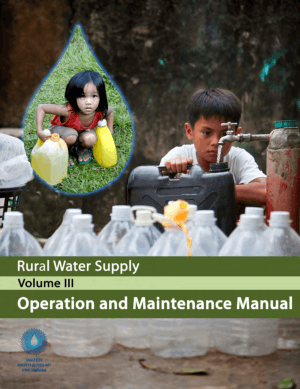 Rural Water Supply Volume III-Operation and Maintenance Manual
