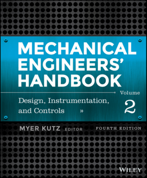 Mechanical Engineers Handbook. Vol. 2 Design Instrumentaion and Controls Fourth Edition