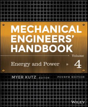 Mechanical Engineers Handbook. Vol. 4 Energy and Power Fourth Edition