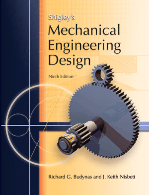 Shigleys Mechanical Engineering Design 9th Edition by Richard G. Budynas_Part1