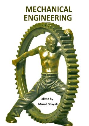 MECHANICAL ENGINEERING Edited by Murat Gokcek_Part1