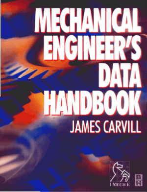 Mechanical Engineers Data Handbook by J. Carvill