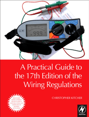 A Practical Guide to the 17th Edition of the Wiring Regulation