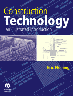 Construction Technology an illustrated introduction Eric Fleming