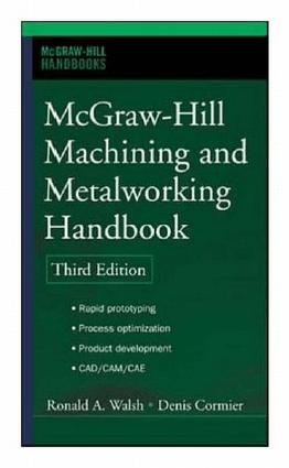 Machining and Metalworking Handbook 3rd edition