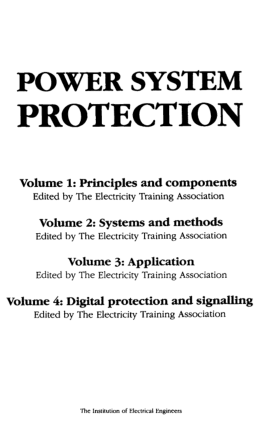 Power System Protection Volume 1 Principles and Components