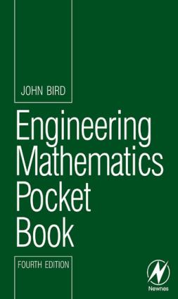 Engineering Mathematics Pocket Book Fourth edition John Bird
