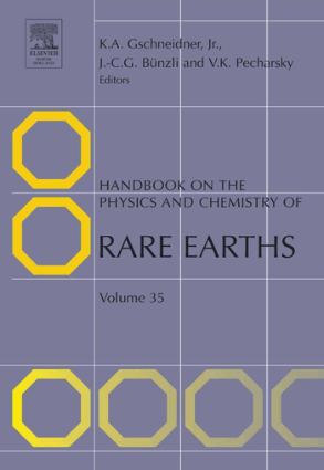 Handbook on the physics and chemistry of rare earths volume 35 editors karl a. gschneidner