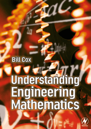 Understanding Engineering Mathematics Bill Cox