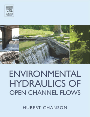 Environmental Hydraulics of Open Channel Flows Hubert Chanson
