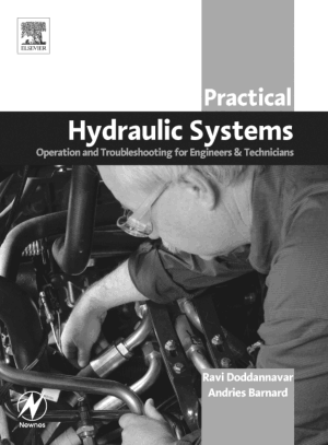 Practical Hydraulic Systems Operation and Troubleshooting for Engineers and Technicians