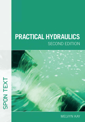 Practical Hydraulics Second edition Melvyn Kay