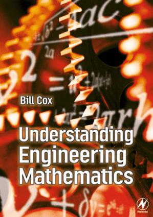 Understanding Engineering Mathematics Bill Cox
