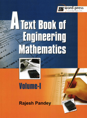 A Text Book of ENGIEERING MATHEMATICS VOLUME-I Dr. Rajesh Pandey