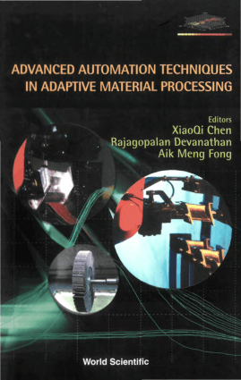 Advanced Automation Techniques in Adaptive Material Processing XiaoQi Chen