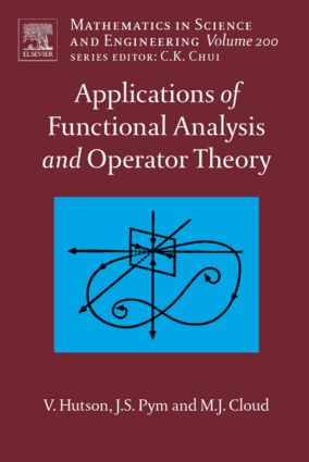 Applications of Functional Analysis and Operator Theory Vivian Hutson John S. Pym and Michael J. Cloud Eds