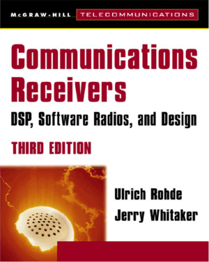 Communications Receivers DSP Software Radios and Design 3rd Edition Ulrich Rohde Jerry Whitaker