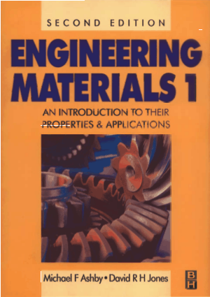 Engineering Materials 1 An lntroduction to their Properties and Applications