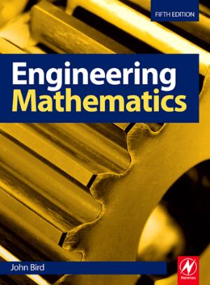 Engineering Mathematics 5th edition John Bird
