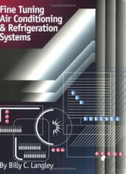 Fine Tuning Air Conditioning And Refrigeration Systems By Billy C Langley