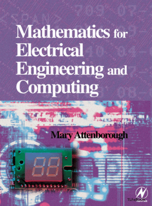 mary p attenborough Mathematics for Electrical Engineering and Computing